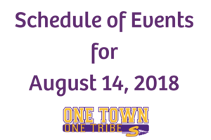 Schedule of Events for August 14, 2018