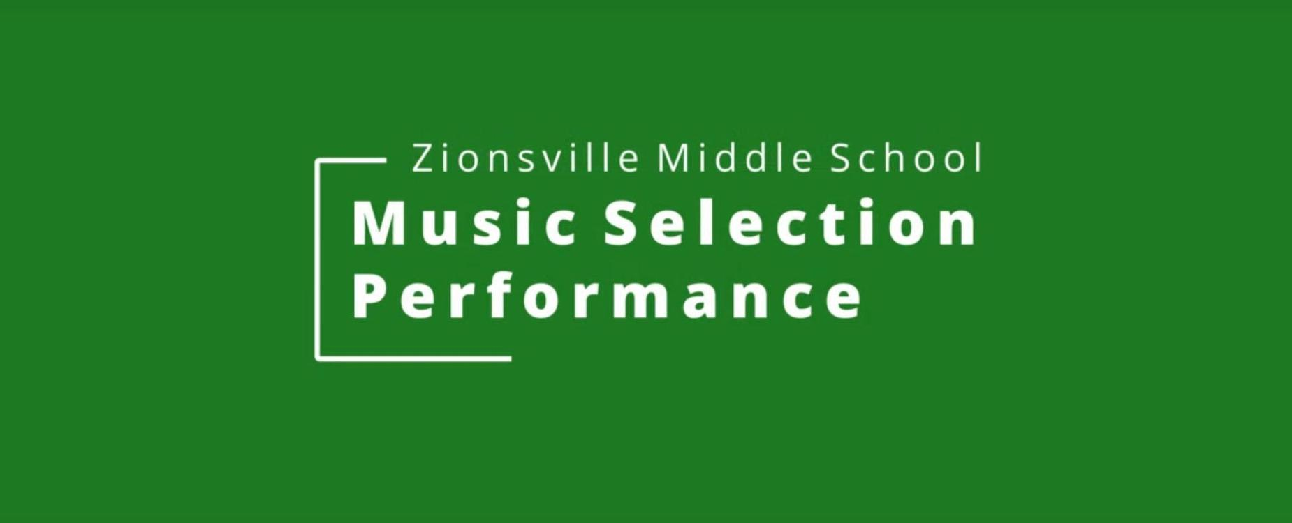 ZMS Music Selection Performance