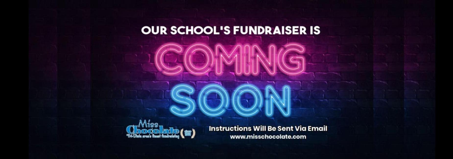 Our school's fundraiser is coming soon. Miss Chocolate 2021. Instructions will be sent via email. www.misschocolate.com