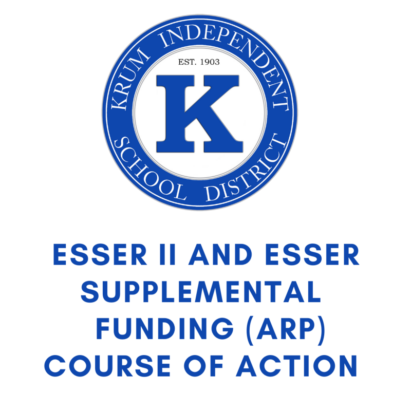 white backdrop with krum isd seal and blue text that reads ESSER II AND ESSER SUPPLEMENTAL FUNDING (ARP) COURSE OF ACTION