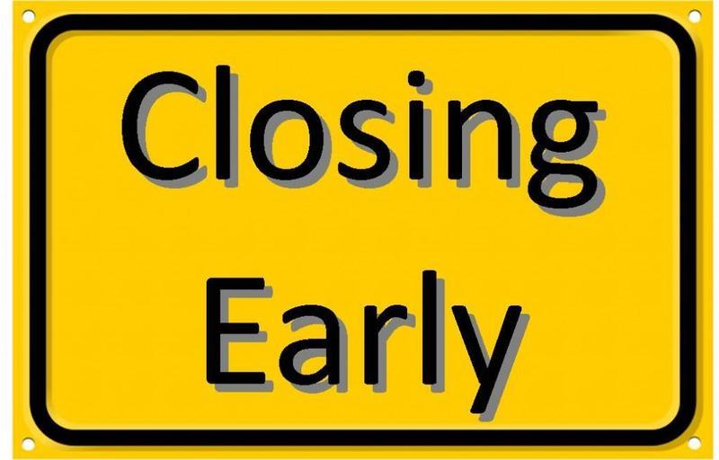 closing early