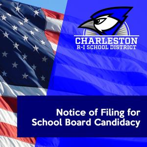 Notice of Filing for School Board Candidacy
