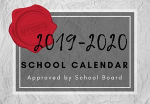 2019-2020 School Calendar Approved by School Board