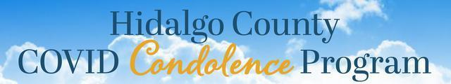 Hidalgo County COVID Condolence Program Featured Photo