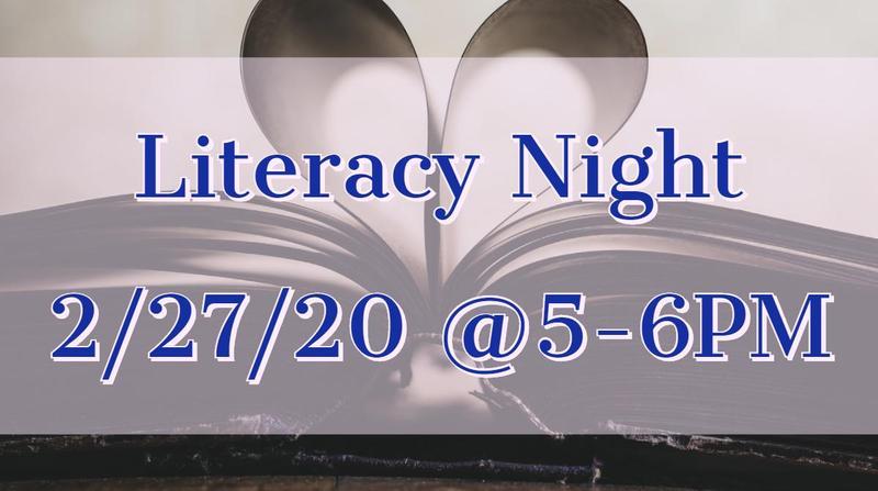 literacy night is 2/27/20 5-6pm