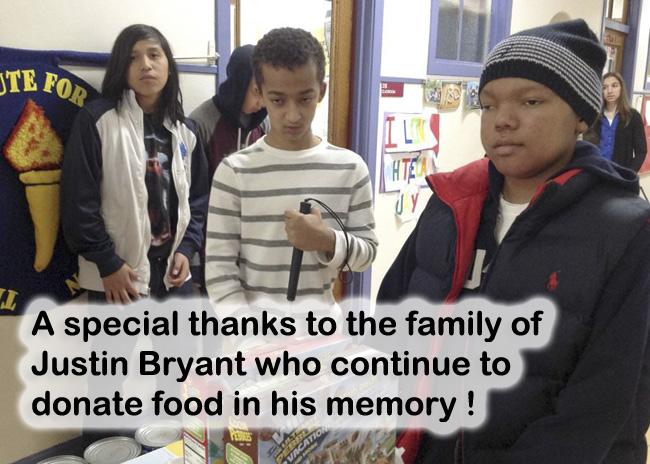 A special thanks to the family of Justin Bryant who continue to donate food in his memory !