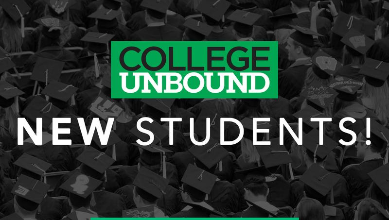 College Unbound New Students