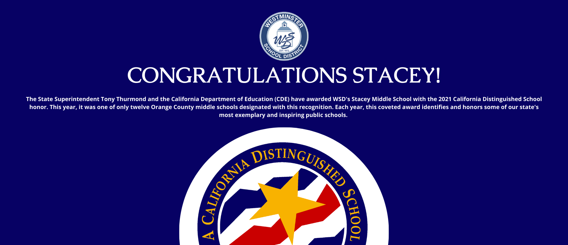 Stacey Middle School is a California Distinguished School