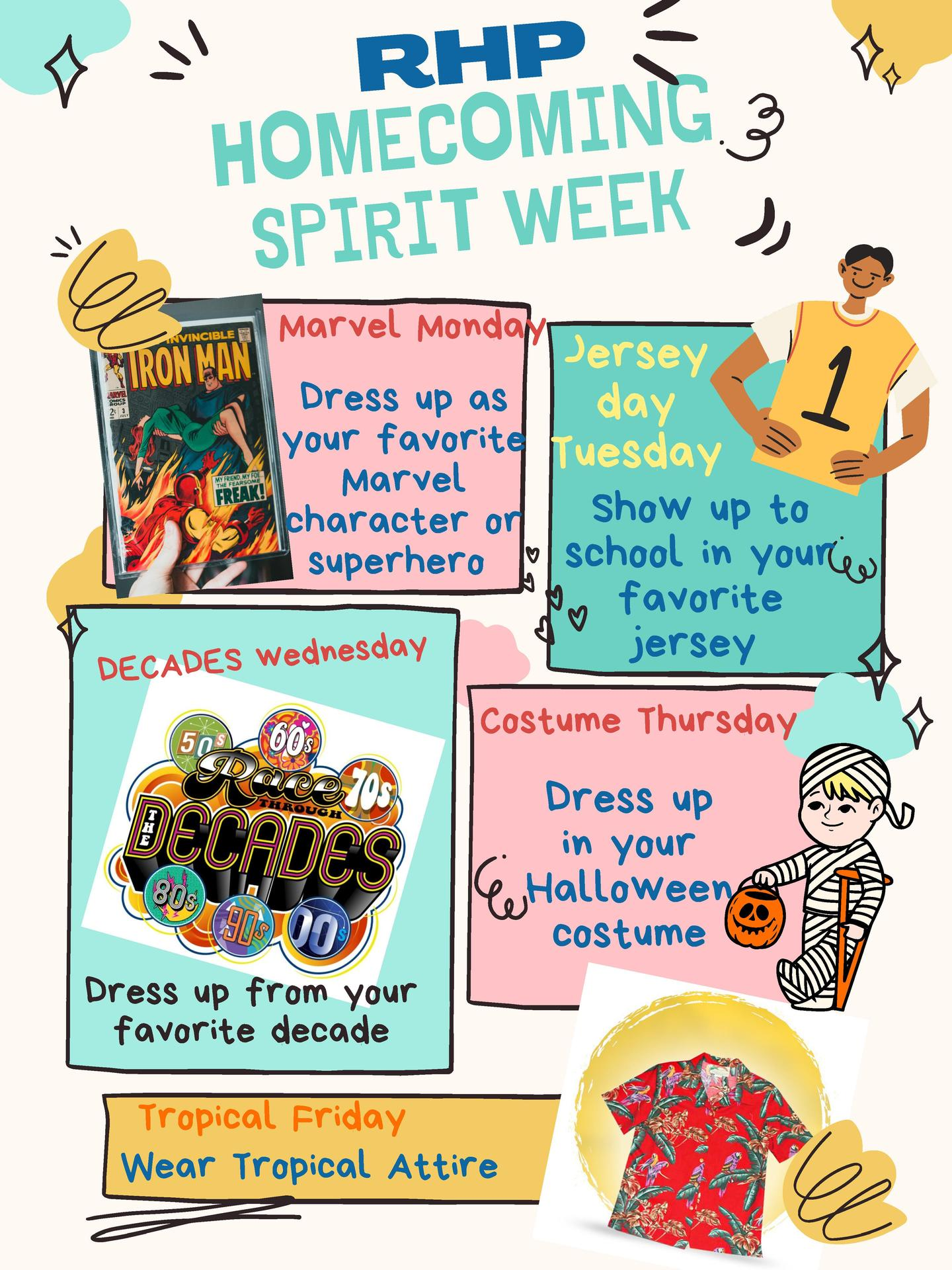 Spirit Week Poster - Marvel Monday: Dress Like a Superhero -  Jersey Tuesday - Show up in your favorite team jersey - Decades Wednesday: Dress up from your favorite decade - Costume Thursday: Dress up in your Halloween Costume - Tropical Friday: Wear tropical attire