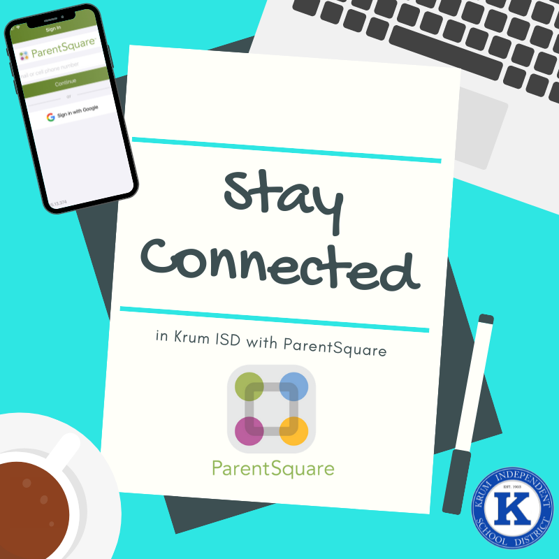 teal graphic shows corner of laptop, phone, coffee, and paper that says stay connected with parent square