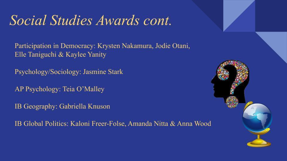 Social Studies Awards Continued