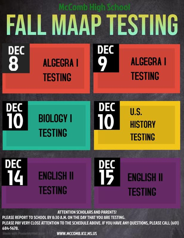 McComb High School Fall MAAP Testing Schedule 2020 Attention Parents and Scholars!