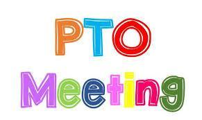 Picture of a sign that reads PTO Meeting