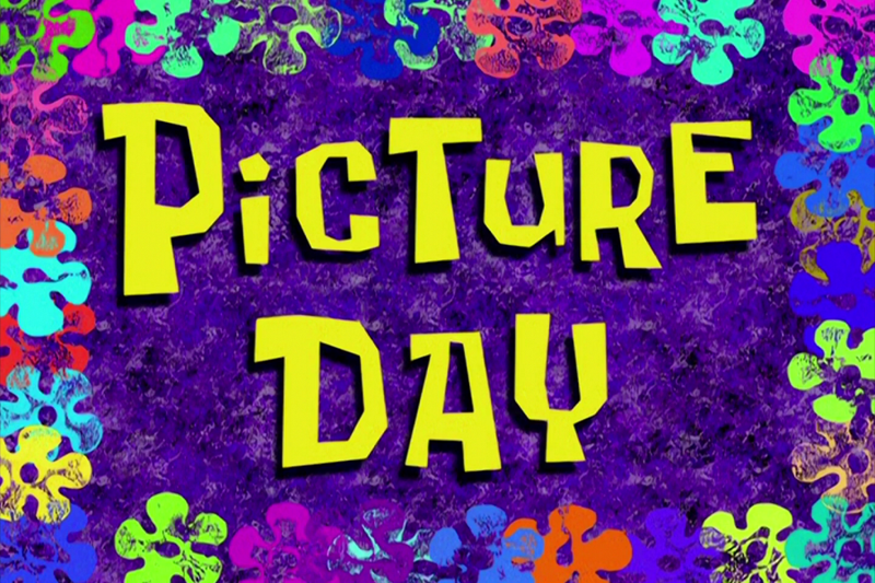 Picture Day is coming soon.