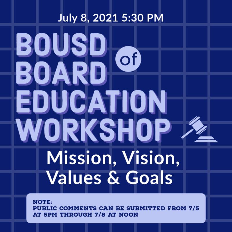BOUSD Board Of Education Workshop