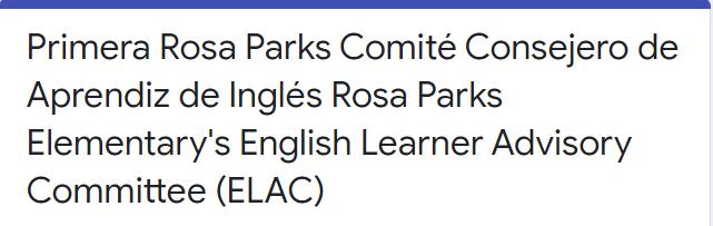 Rosa Parks Elementary's English Learner Advisory Committee (ELAC) / Primer Comité Consejero de Aprendiz de Inglés Featured Photo