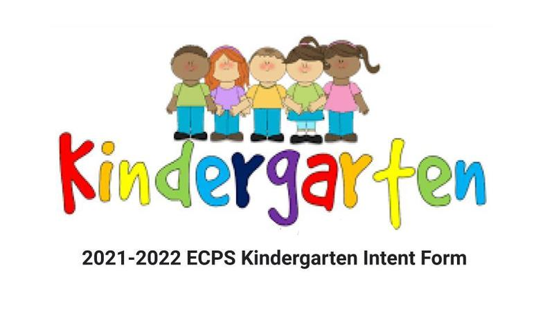 2021-2022 ECPS Kindergarten Intent Form Featured Photo