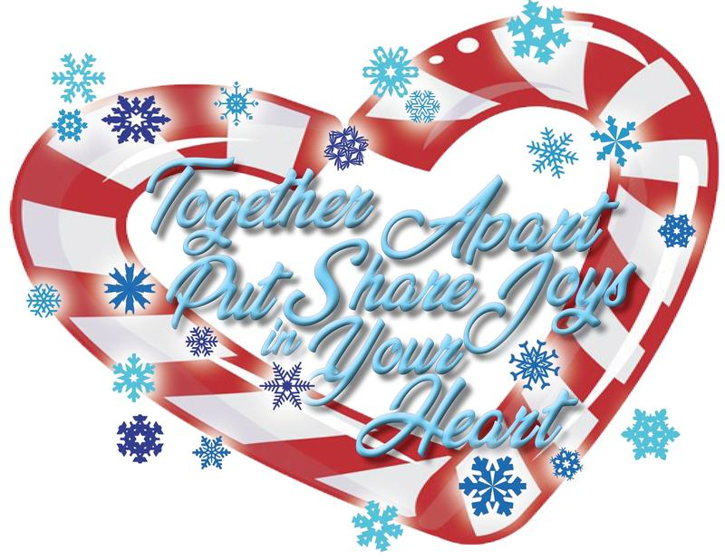 Together Apart Put Share Joys In Your Heart! Featured Photo