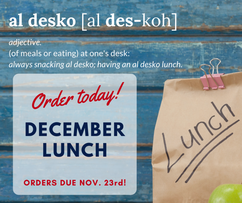 Place Your December Lunch Order by Nov. 23 Featured Photo