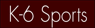 k-6 sports