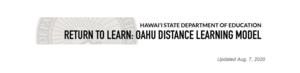 Oʻahu Distance Learning Model
