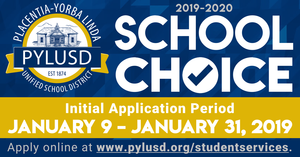 School Choice banner for the 2019-2020 school year in Placentia-Yorba Linda.