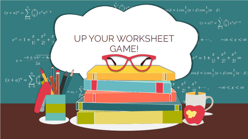 Up Your Worksheet Game