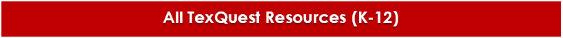 all texquest resources k-12