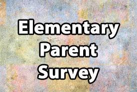 Elementary Campus Needs Assessment Parent Survey Featured Photo