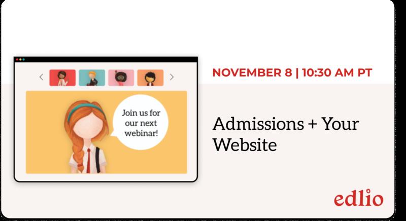 Admissions + Your Website webinar - November 8, 2021 at 10:30AM PT