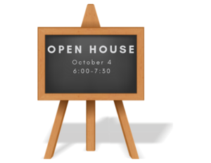 chalkboard that reads open house October 4 6:00 to 7:30