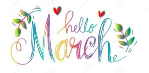 Hello March is written in rainbow colors, in colored pencils, surrounded by small hearts and little leaves