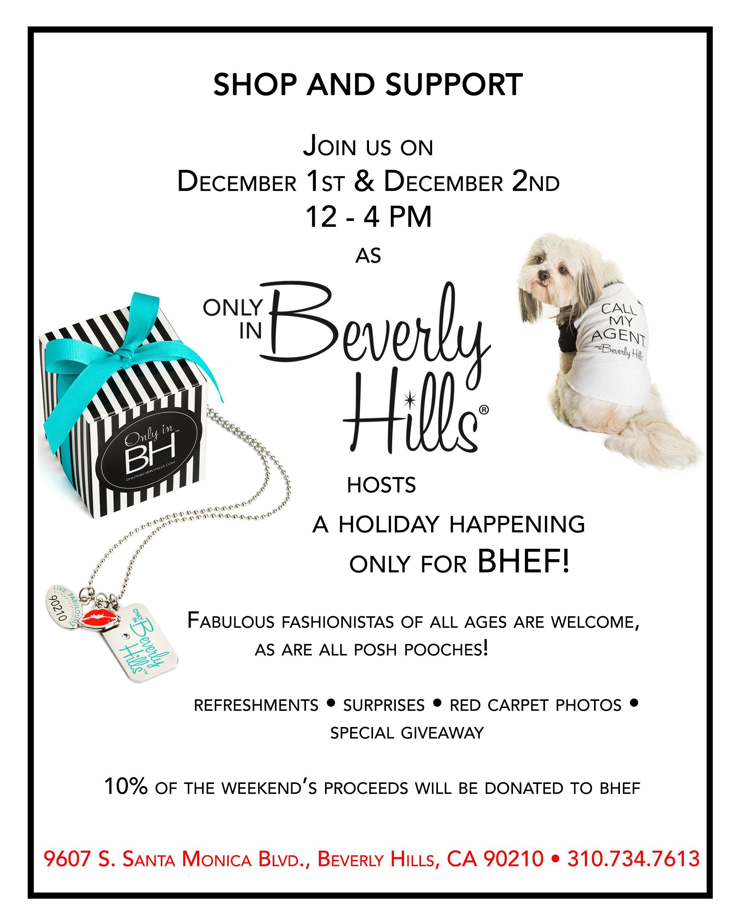 Shop at Only in Beverly Hills on December 1st and 2nd, 2018 and support BHEF!