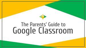 parents guide to google classroom.jpg