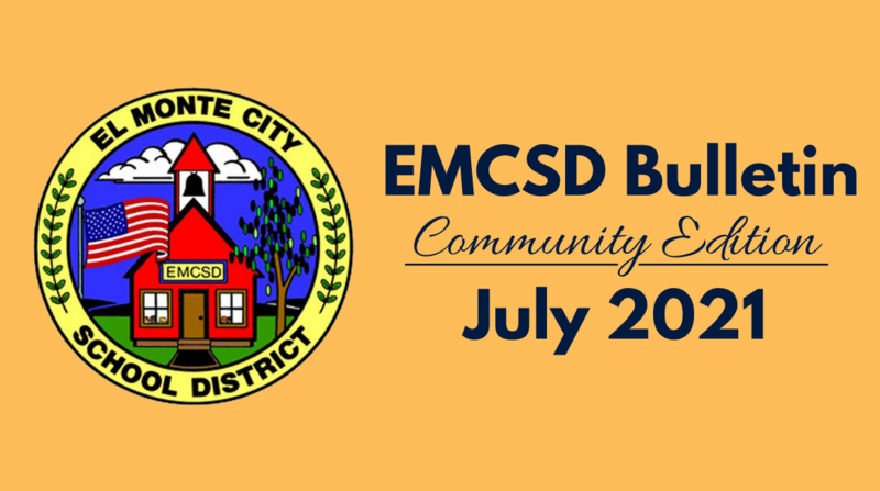 Graphic that reads: EMCSD Bulletin Community Edition July 2021