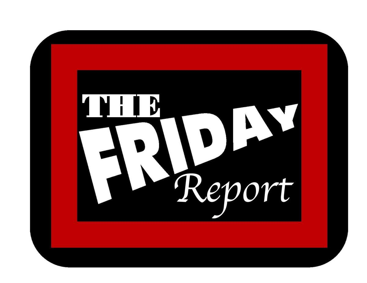 The Friday Report