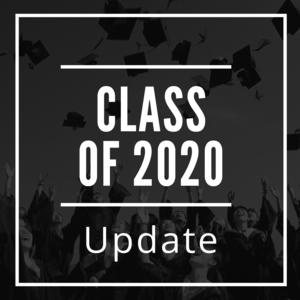 Class of 2020 Update