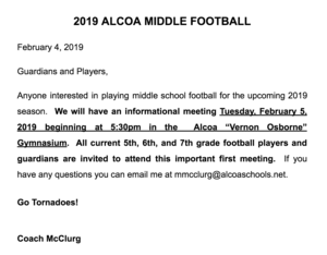 Coach McClurg will be hosting a informational meeting about Alcoa Middle School Football on Tuesday, February 5th at 5:30pm.  Meeting will be held in the Alcoa Middle School -