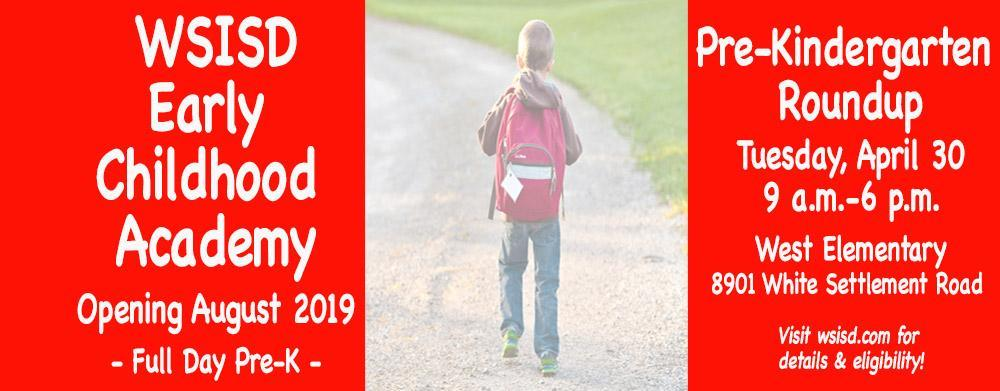 WSISD Early Childhood Academy Opening August 2019; Pre-K Roundup April 30
