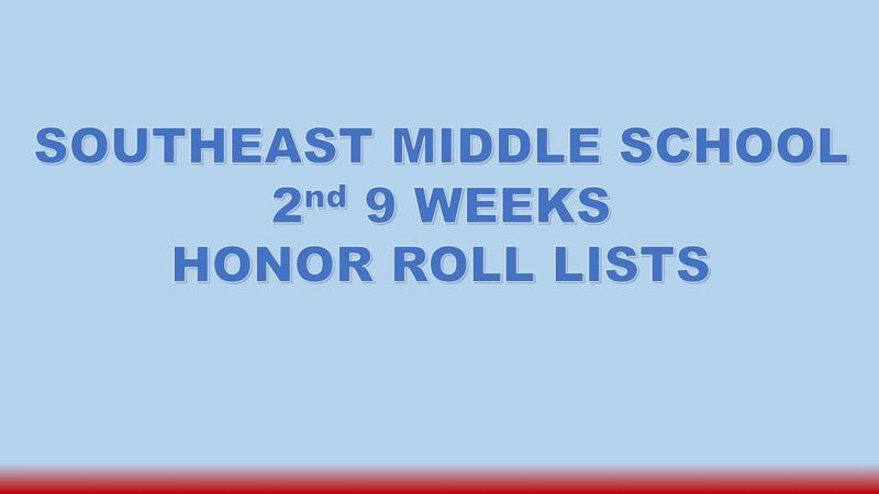 SEMS 2nd 9 Weeks Honor Roll Lists Graphic
