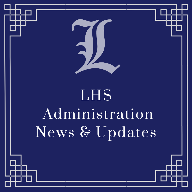 LHS Administration News and Updates