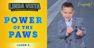 Congratulations to Our Power of the PAWS Student, Jason B.!