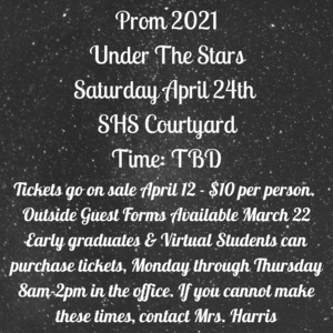 Under The Stars Prom 2021 Saturday April 24th SHS Courtyard 7pm-11pm (1).png