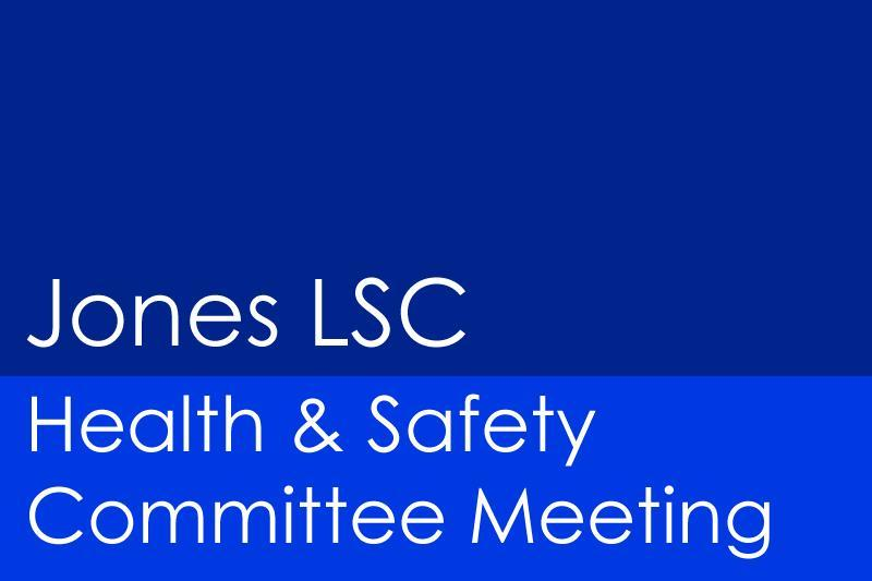 Image Jones LSC Health and Safety Committee Meeting Banner