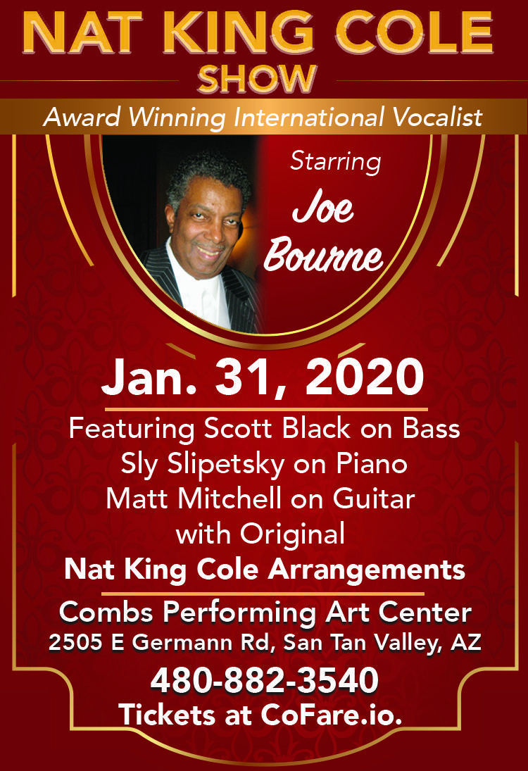 Joe Bourne presents 'The Music of Nat King Cole' on Friday, January 31, 2020 at 7:30 pm.