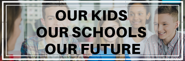 Our Kids, Our Schools, Our Future