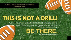 Let's show CT what #Naugy fans are made of! Be on the Football Field at 6 a.m. Friday! (yes, that's 6 o'clock in the morning) @WTNH news is featuring our game vs. Crosby as their Game of the week.