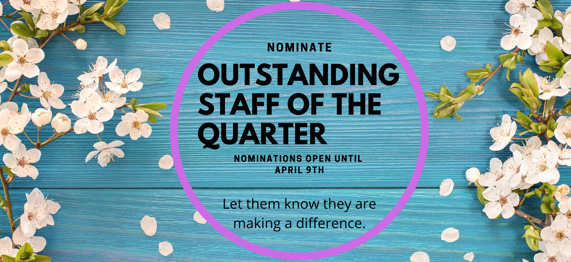 Nominate an outstanding staff member.