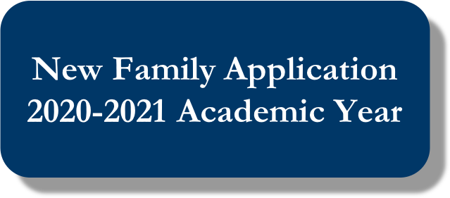 Button linking to new family application for the 2020-2021 school year