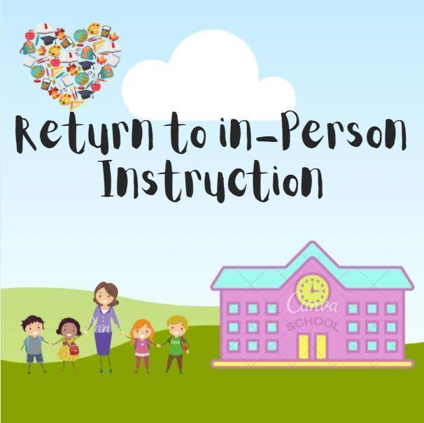 Return to In-Person Instruction Featured Photo